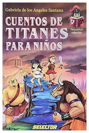 CUENTOS DE TITANES PARA NIÑOS