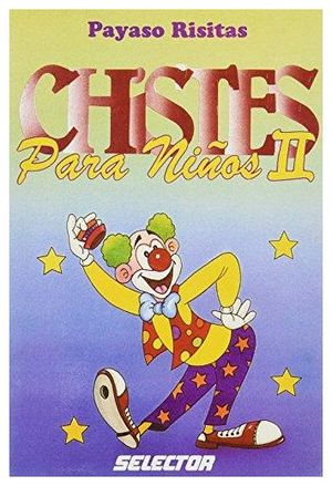 CHISTES PARA NIÑOS II