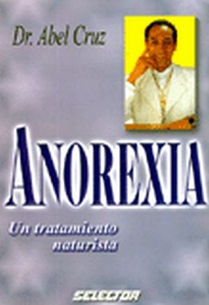 ANOREXIA UN TRATAMIENTO NATURISTA