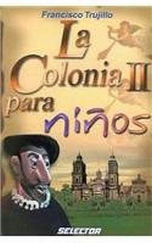 COLONIA II PARA NIÑOS, LA