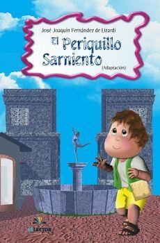 PERIQUILLO SARNIENTO, EL (PARA NIÑOS)