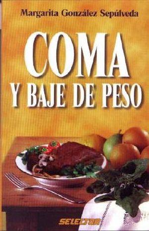 COMA Y BAJE DE PESO