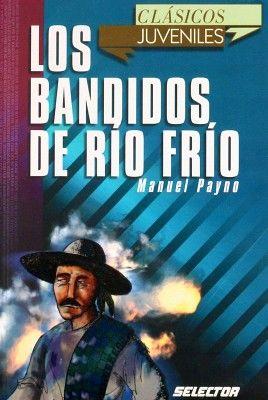 BANDIDOS DEL RIO FRIO, LOS (CLASICOS JUVENILES)