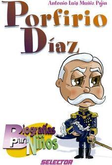 Porfirio Diaz Biografias Para Niños