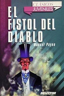 FISTOL DEL DIABLO, EL       (CLASICOS JUVENILES)