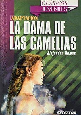 DAMA DE LAS CAMELIAS (CLASICOS JUVENILES)
