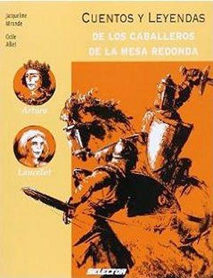 CUENTOS Y LEYENDAS DE LOS CABALLEROS DE LA MESA REDONDA