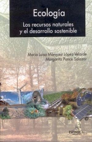 ECOLOGIA. LOS RECURSOS NATURALES Y EL DESARROLLO 1R/2R/3R/4R