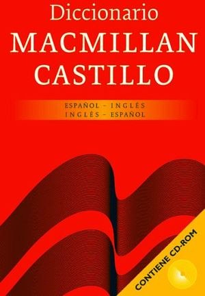 DICCIONARIO MACMILLAN-CASTILLO ESPAÑOL-INGLES Y V.V. W/CD-ROM