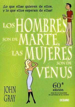 HOMBRES SON DE MARTE Y LAS MUJERES SON DE VENUS