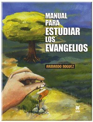 MANUAL PARA ESTUDIAR LOS EVANGELIOS