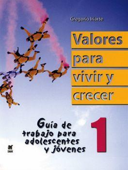 VALORES PARA VIVIR Y CRECER 1RO.