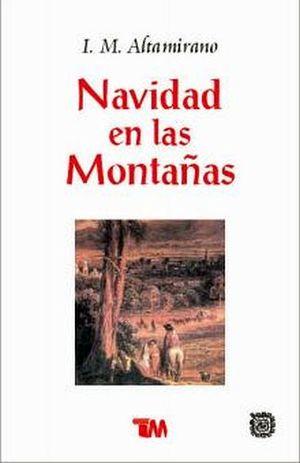 NAVIDAD EN LAS MONTAÑAS (CLASICOS MEXICANOS)