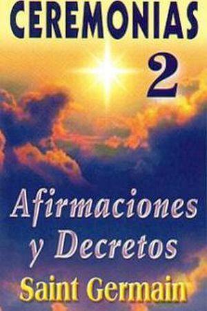 CEREMONIAS (2) -AFIRMACIONES Y DECRETOS-