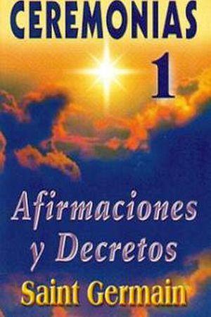 CEREMONIAS (1) -AFIRMACIONES Y DECRETOS-