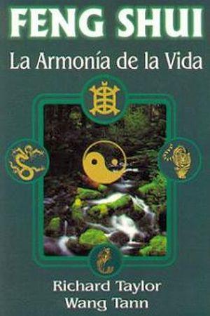 FENG SHUI -LA ARMONIA DE LA VIDA-