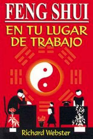 FENG SHUI EN TU LUGAR DE TRABAJO