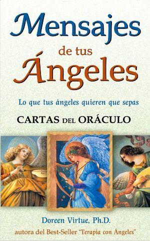 MENSAJES DE TUS ANGELES (CARTAS DEL ORACULO)