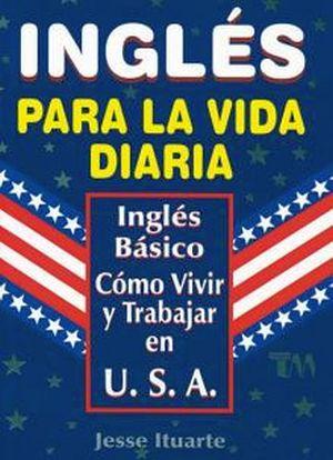 INGLES PARA LA VIDA DIARIA