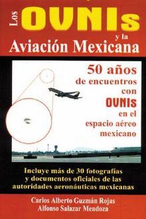OVNIS Y LA AVIACION MEXICANA