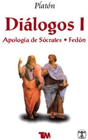 DIÁLOGOS (I) -APOLOGÍA DE SÓCRATES, FEDÓN-