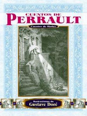 CUENTOS DE PERRAULT (ILUSTRACIONES DE G. DORE)