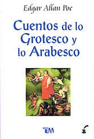 CUENTOS DE LOS GROTESCO Y LO ARABESCO
