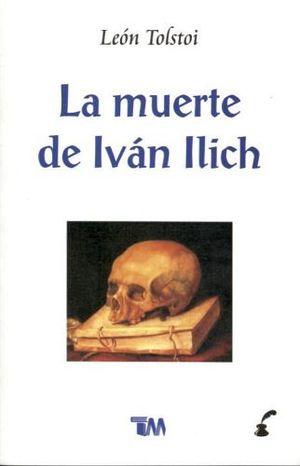 MUERTE DE IVAN ILLICH, LA