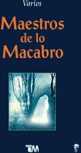 MAESTROS DE LO MACABRO