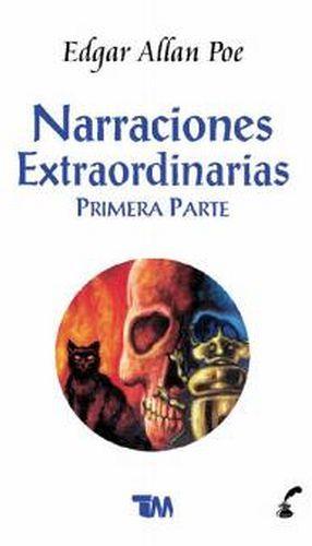 NARRACIONES EXTRAORDINARIAS (PRIMERA PARTE)