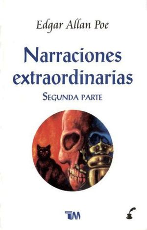 NARRACIONES EXTRAORDINARIAS (SEGUNDA PARTE)