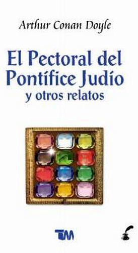 PECTORAL DEL PONTIFICE JUDIO, EL