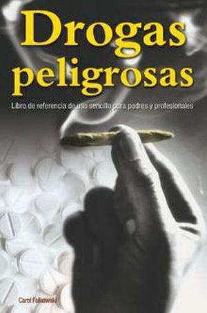 DROGAS PELIGROSAS