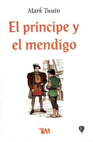PRINCIPE Y EL MENDIGO