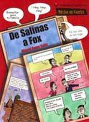 DE SALINAS A FOX