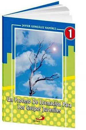 UN PROCESO DE FORMACION PARA GRUPOS JUVENILES 1 SEC.