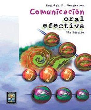 COMUNICACION ORAL EFECTIVA 11ED.