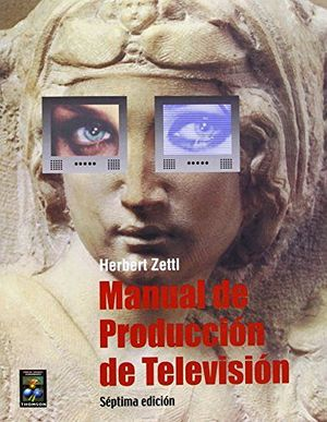 MANUAL DE PRODUCCION DE TELEVISION 7ED.
