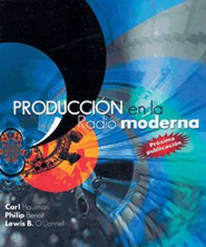 PRODUCCION EN LA RADIO MODERNA 5ED.