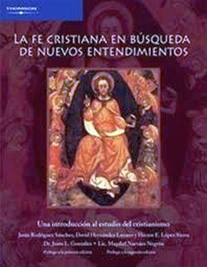 FE CRISTIANA EN BUSCA DE NUEVOS ENTENDEDORES 2ED.