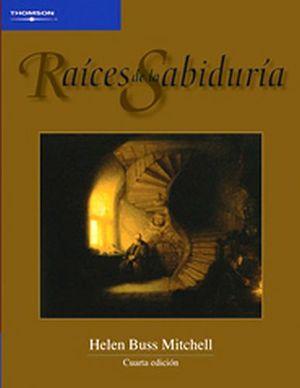 RAICES DE LA SABIDURIA 4ED.