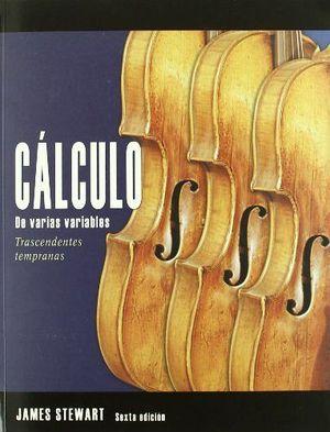 CALCULO DE VARIAS VARIABLES -TRASCENDENTES TEMPRANAS- 6ED.