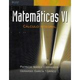 MATEMATICAS VI  -CALCULO INTEGRAL-
