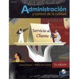 ADMINISTRACION Y CONTROL DE LA CALIDAD 7ED. C/CD
