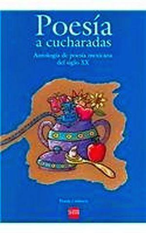 POESIA A CUCHARADAS            (COL.POESIA E INFANCIA)