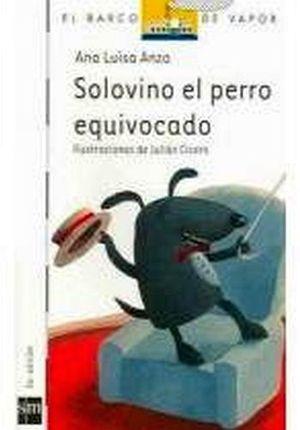 SOLOVINO EL PERRO EQUIVOCADO   (BARCO DE VAPOR)