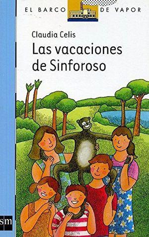 VACACIONES DE SINFOROSO, LAS   (BARCO DE VAPOR)