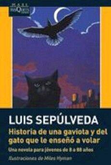 HISTORIA DE UNA GAVIOTA Y DEL GATO QUE LE ENSEÑO A VOLAR -MAXI-