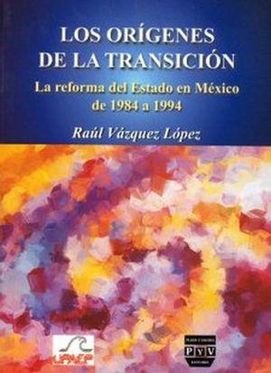 ORIGENES DE LA TRANSICION, LOS -REFORMA DEL EDO. MEX. 1984-1994)