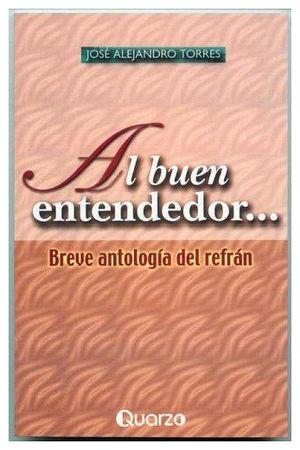 AL BUEN ENTENDEDOR...